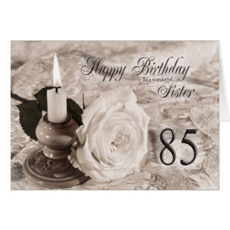 Birthday card for sister,85.  The candle and rose