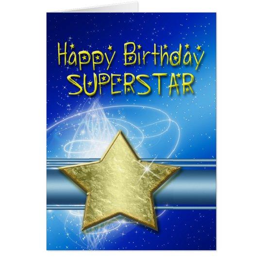 Birthday card for Superstar