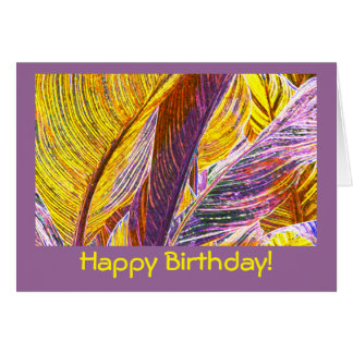 BIRTHDAY CARD/ I CELEBRATE YOUR UNIQUENESS/CANNA CARD