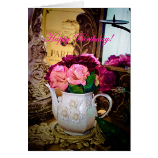 BIRTHDAY CARD SHOWING ANTIQUE TEA POT WITH ROSES