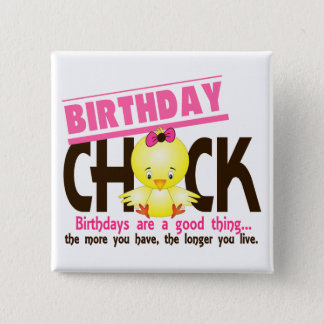 Birthday Chick 4 2 Inch Square Button