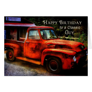 Birthday - Classic Guy - Vintage Truck Card