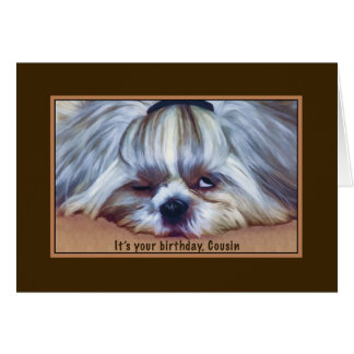 Birthday, Cousin, Sleepy Shih Tzu Dog Card