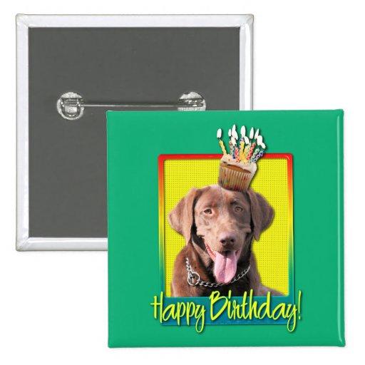 Birthday Cupcake - Labrador - Chocolate Pinback Button