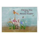 Birthday, Daughter, Pelican, Flowers Greeting Card