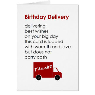 Birthday Delivery - a funny happy birthday poem Card