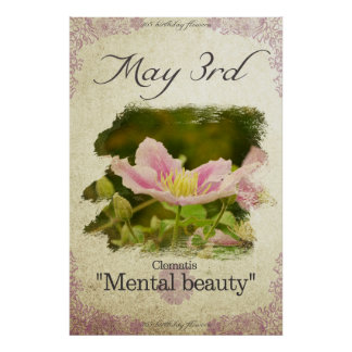 """Birthday flowers on May 3rd """"Clematis"""" Poster"""