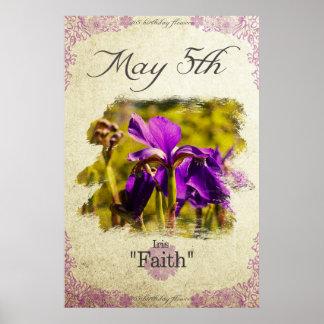 "Birthday flowers on May 5th ""Iris"" Poster"