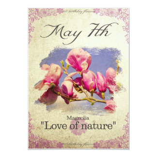 "Birthday flowers on May 7th ""Magnolia"" Card"