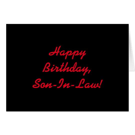 Birthday for a son-in-law, red letters on black. card
