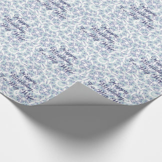 Birthday for a wife, blue floral gift wrap. wrapping paper