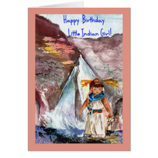 Birthday for the Little Indian girl Greeting Card