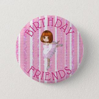 Birthday Friends  Ballerina Pink Button