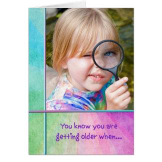 Birthday Getting Older humor Card