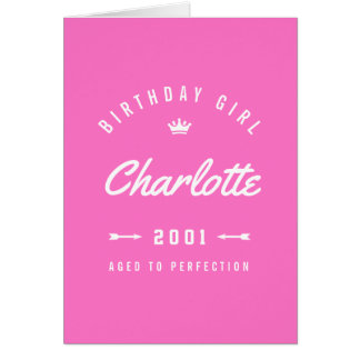 Birthday Girl Aged To Perfection Pink Card