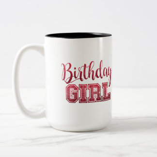 Birthday Girl text Design Two-Tone Coffee Mug