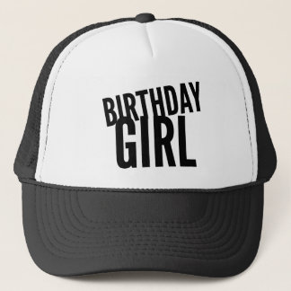 Birthday Girl Trucker Hat