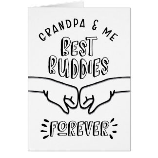 Birthday - Grandpa & Me, Best Buddies Forever Card