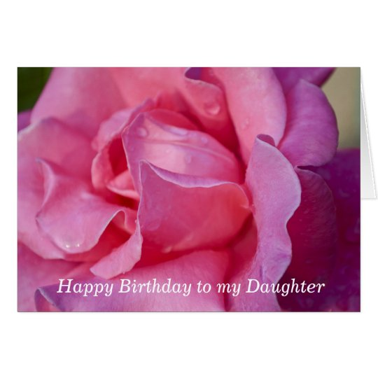 Birthday Greeting Card for Daughter _ Pink Rose