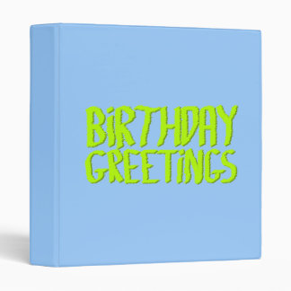 Birthday Greetings. Green and Blue. Custom Vinyl Binders