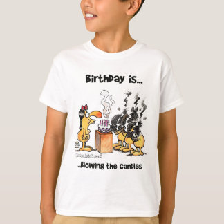 Birthday is.. Blowing The Candles T-Shirt