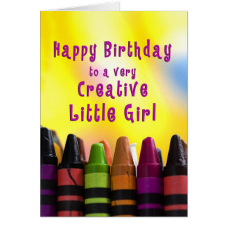 Birthday - Little Girl - Creative - Crayons Greeting Cards