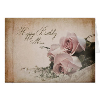 Birthday - MOM - Vintage Roses Card