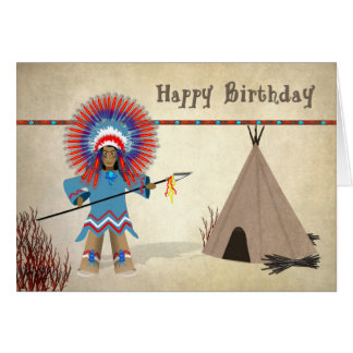 Birthday  - Native Indian with tepee - Fun Card