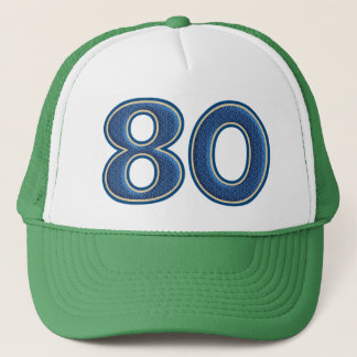 Birthday Number 80 Trucker Hat