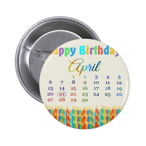 Birthday on April 21st, Colorful Birthday Candles Pinback Buttons