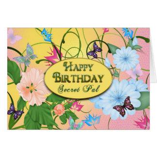 BIRTHDAY- SECRET PAL - BUTTERFLIES/FLOWERS CARD