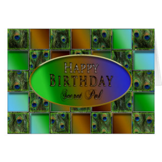 BIRTHDAY - SECRET PAL - PEACOCK FEATHERS GREETING CARD