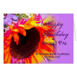 Birthday - Secret Pal - Sunflowers Greeting Card