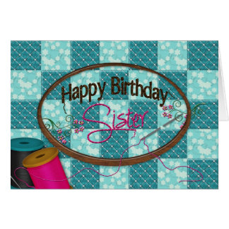 BIRTHDAY - SISTER - EMBROIDERY/SEWING CARD