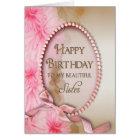 Birthday Sister - Pink Pearls - Floral Card