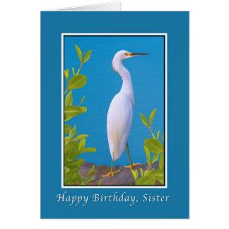 Birthday, Sister, Snowy Egret Bird Card