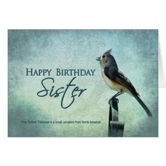BIRTHDAY - SISTER - TITMOUSE SONGBIRD CARD