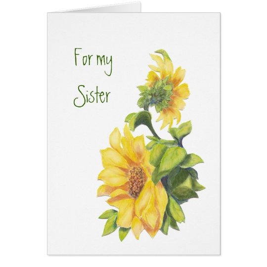 Birthday Sister, Watercolor Sunflowers, Floral Card