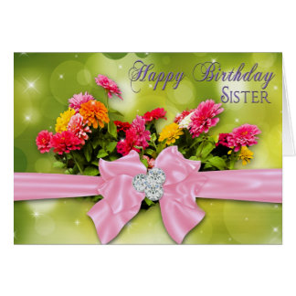 Birthday - Sister - Zinnias Card