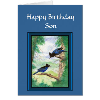 Birthday Son - Stellar Jay Bird, Nature, Wildlife Card