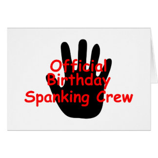 Birthday Spanking Crew Card