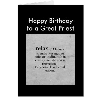 Birthday to a Great Priest definition Relax Humor Card