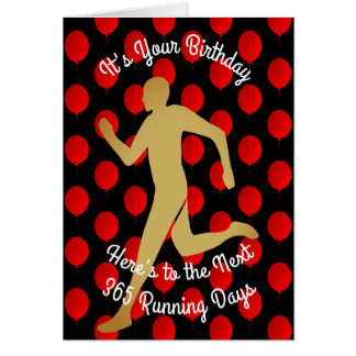 Birthday To The Next 365 Running Days Card