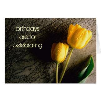 Birthdays Are for Celebrating Card