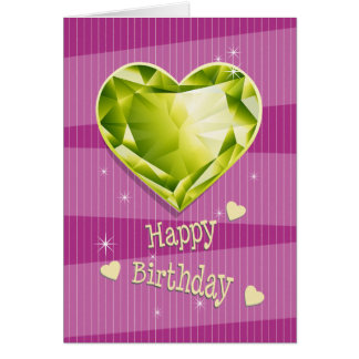 Birthstone August Green Peridot Heart Birthday Card