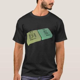 Bis as Bi and Bi Bismuth T-Shirt