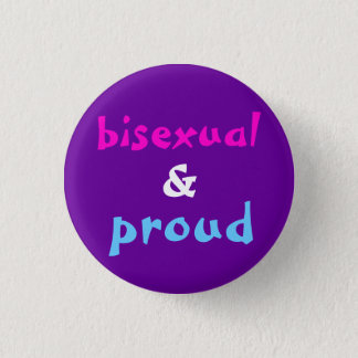 Bisexual and Proud 1 Inch Round Button