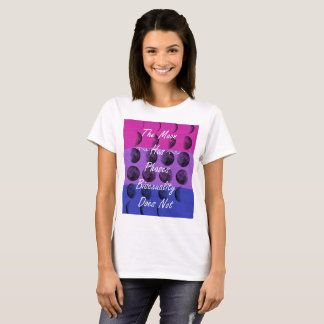 Bisexuality is not just a phase t-shirt