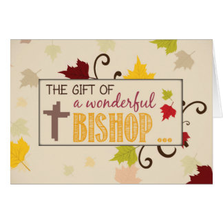 Bishop Thanksgiving Gift Fall Leaves Card