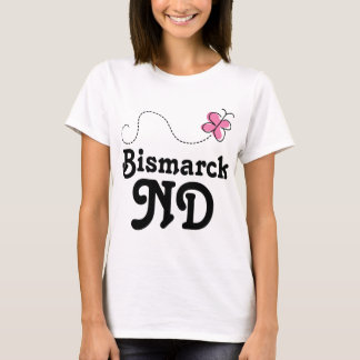 Bismarck ND Gift T-Shirt